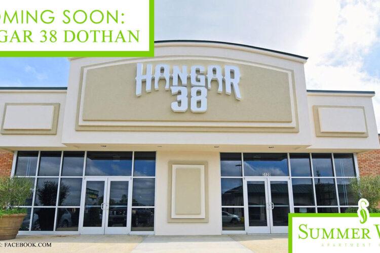 Coming Soon: Hangar 38 Dothan